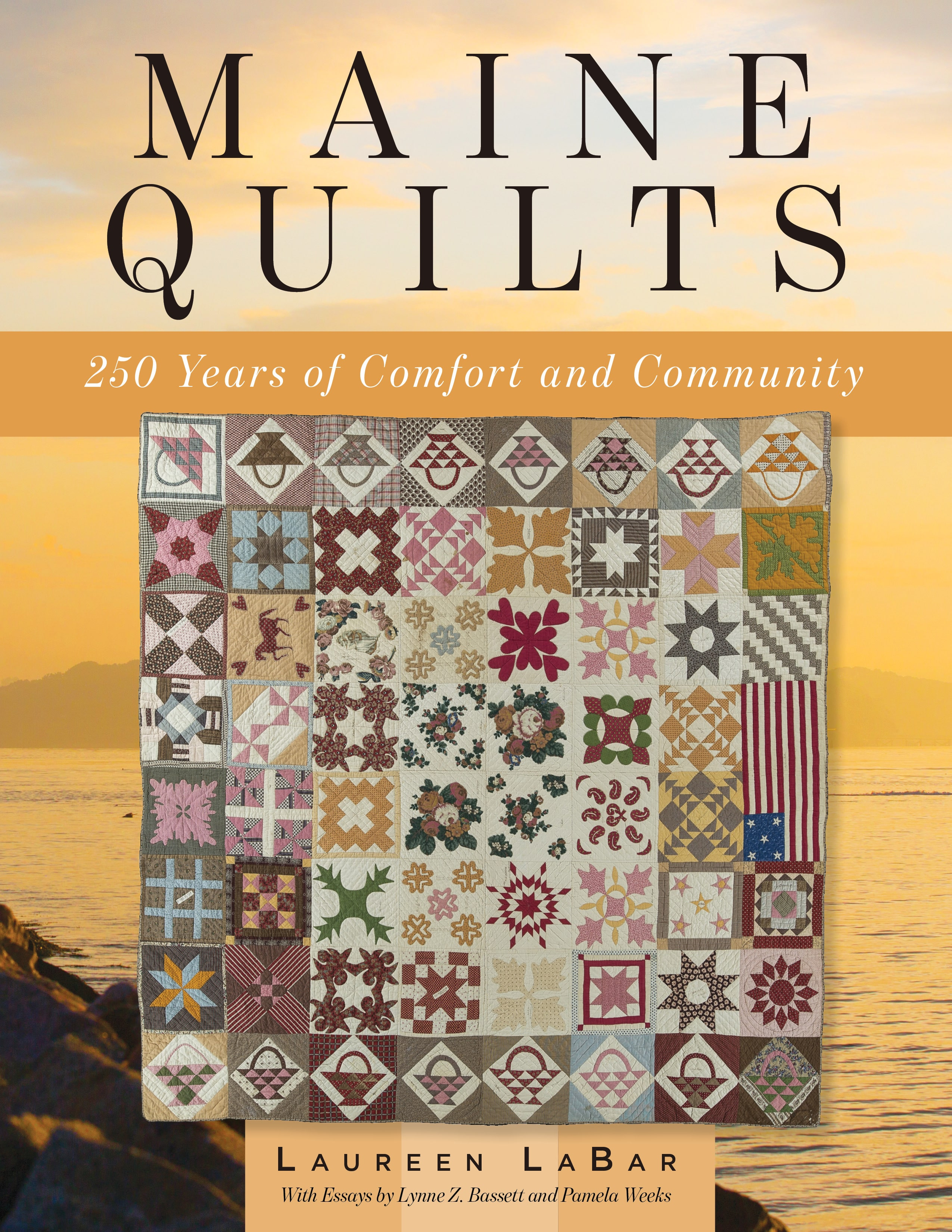 """Book cover for """"Maine Quilts: 250 Years of Comfort and Community by Laurie LaBar. Shows a colorful quilt against a background coastal scene."""